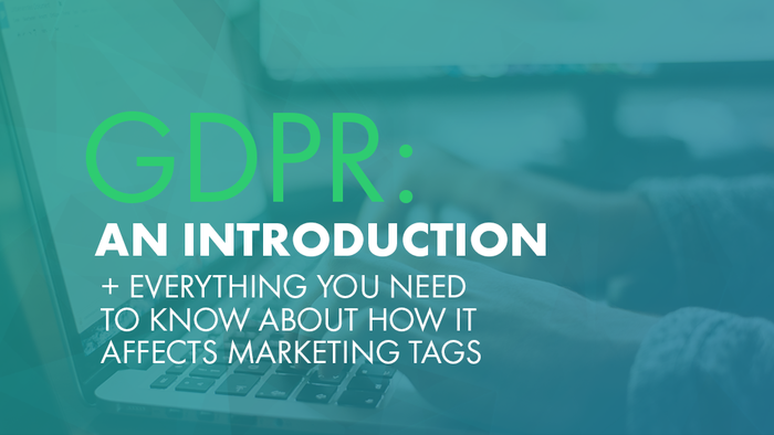 Tag Inspector - GDPR - How it Affects Marketing Tags (2)
