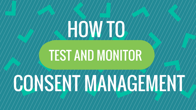 test-and-monitor-consent