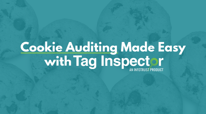 Cookie Auditing Made Easy with Tag Inspector