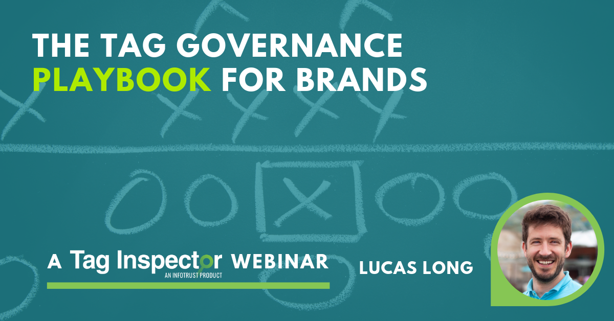 The Tag Governance Playbook for Brands