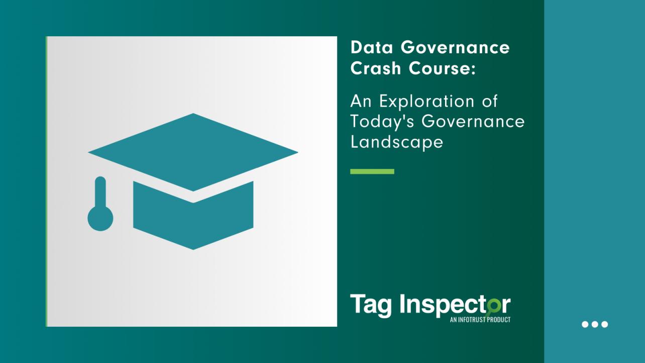 data governance crash course tag inspector