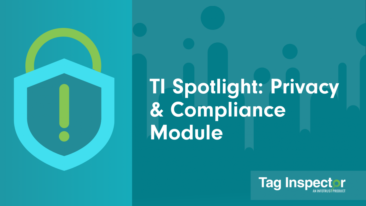TI Spotlight: Privacy & Compliance Module