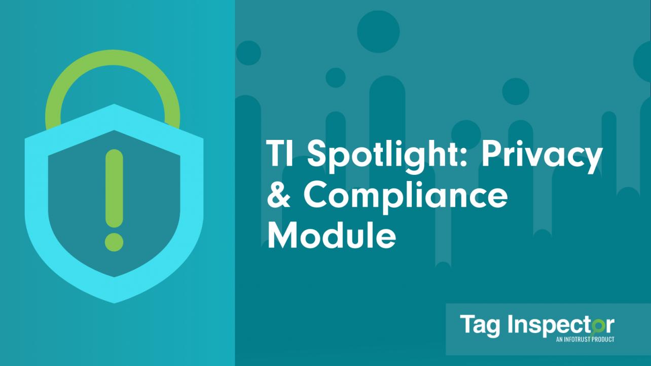 TI Spotlight: Privacy & Compliance Module
