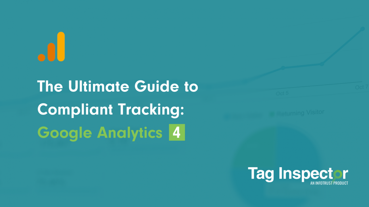 Google Analytics 4 Compliant tracking guide.