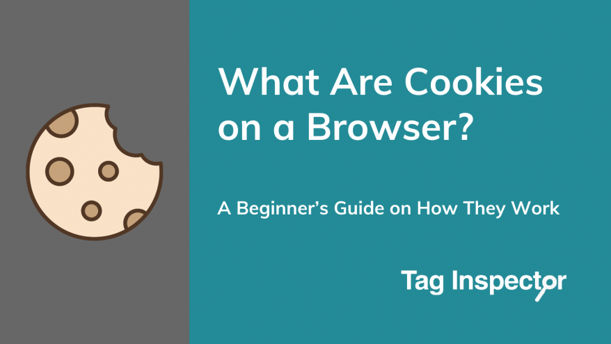 What Are Cookies on a Browser?