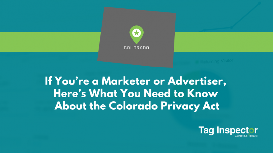 If You're a Marketer or Advertiser, Here's What You Need to Know About the Colorado Privacy Act
